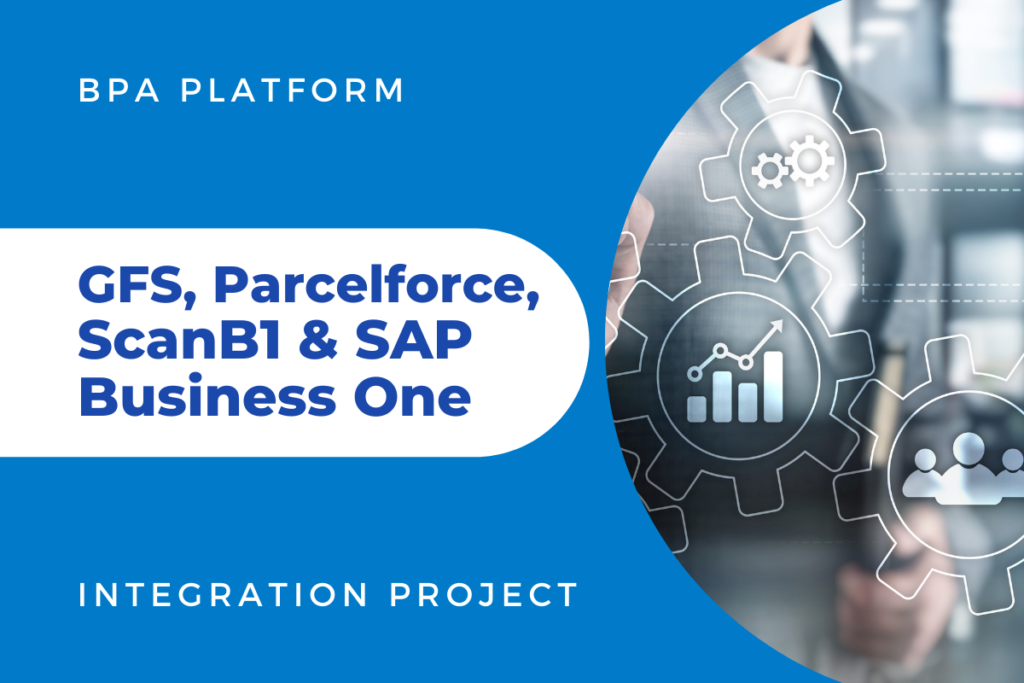 GFS Parcelforce Scan B1 and SAP B1 Integration Project 1024x683 - Blog