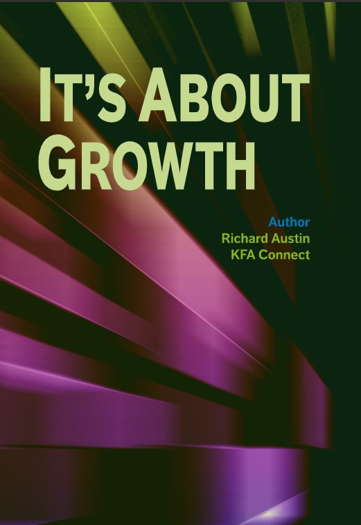 Its About Growth. KFA Connect Front Cover - Market Research
