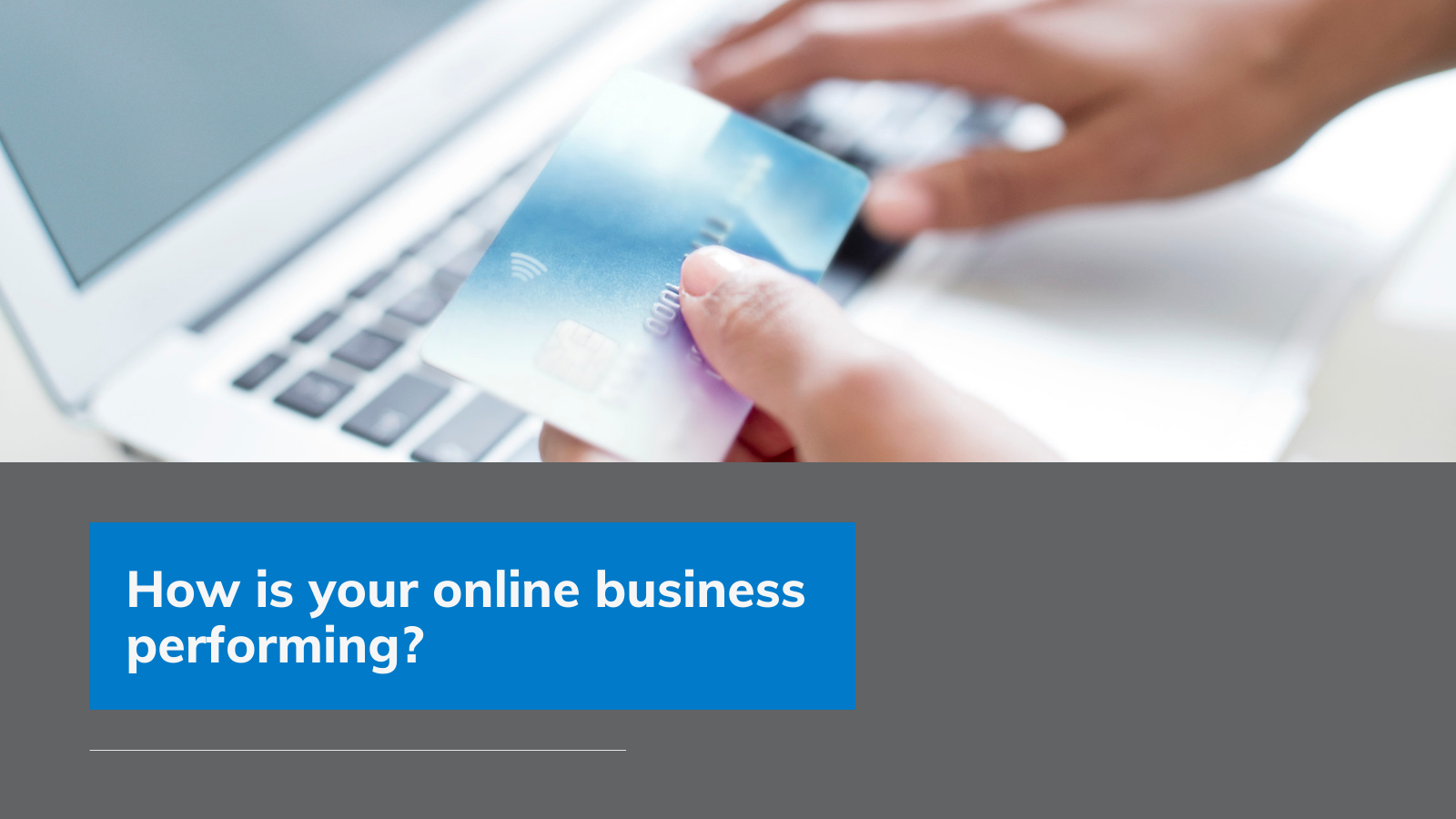 Online Business - How is Your Online Business Performing?
