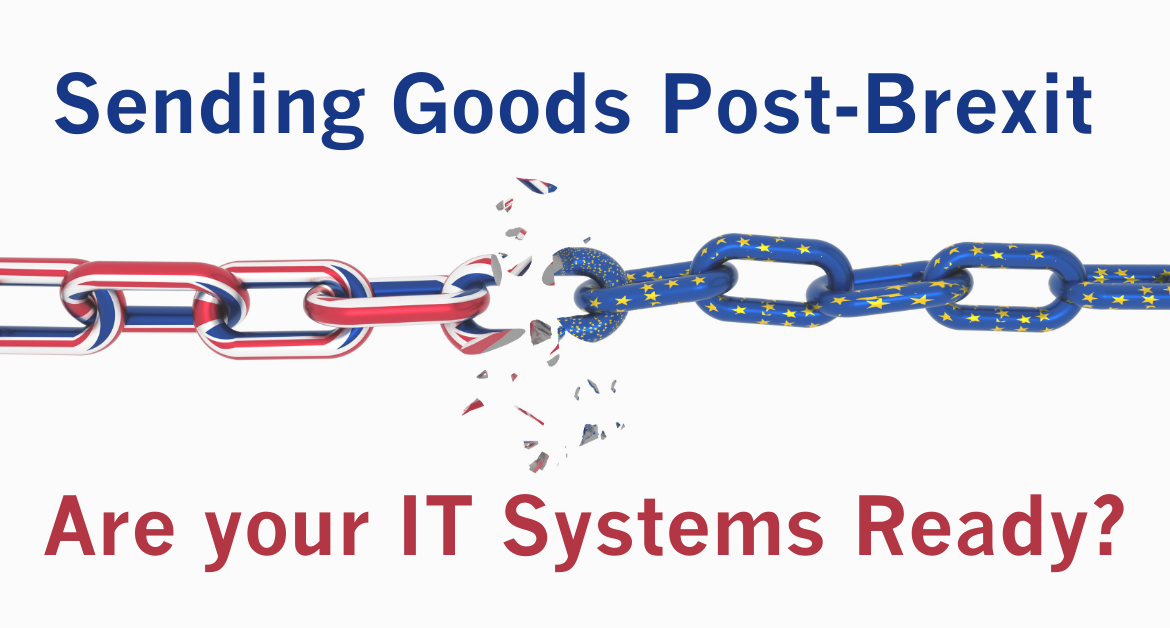 Sending Goods Post Brexit Are your IT Systems Ready  1170x628 - Sending Goods Post Brexit - Are Your IT Systems Ready?